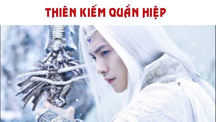 """Thiên Kiếm Quần Hiệp nói về cuộc hành trình tìm kiếm """"Thiên kiếm ngũ tước"""" để mở cánh cửa bí mật chứa Kiếm Thần"""