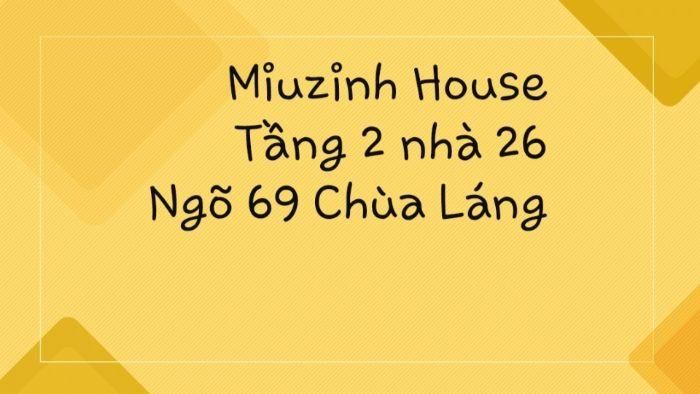 Trong các cửa hàng mỹ phẩm nổi tiếng và uy tín của Hà Nội thì không thể không nhắc đến MiuZinh House